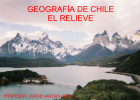 Relieve de Chile de Norte a Sur | Recurso educativo 49271