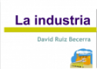 La industria | Recurso educativo 54285