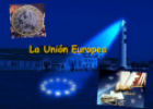 La Unión Europea | Recurso educativo 22587