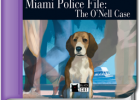 Miami Police File: The O'Nell Case | Libro de texto 714669