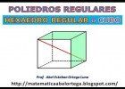 HEXAEDRO REGULAR o CUBO | Recurso educativo 723894